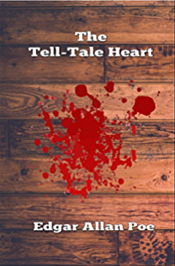 the element of gothic literature and romanticism in the tell tale heart a short story by edgar allan The tell-tale heart is a short story told short story and literary writing style of edger for gothic form of literature of many of story his was.